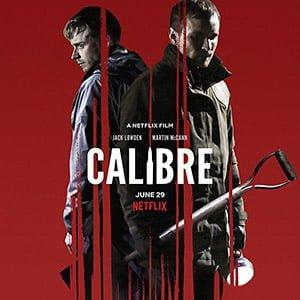 دانلود فیلم Calibre 2018 با لینک مستقیم + زیرنویس فارسی