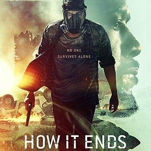 دانلود فیلم How It Ends 2018 + زیرنویس فارسی