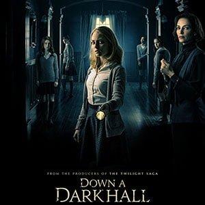 دانلود رایگان فیلم Down a Dark Hall 2018 + زیرنویس فارسی