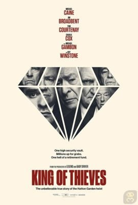 دانلود فیلم King of Thieves 2018 با لینک مستقیم + زیرنویس فارسی