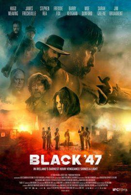 دانلود فیلم Black 47 با لینک مستقیم + زیرنویس فارسی