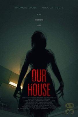 دانلود فیلم Our House 2018 با لینک مستقیم
