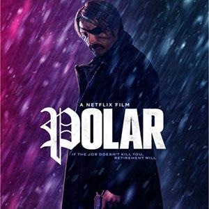 دانلود فیلم Polar 2019 با لینک مستقیم + زیرنویس فارسی + 4K