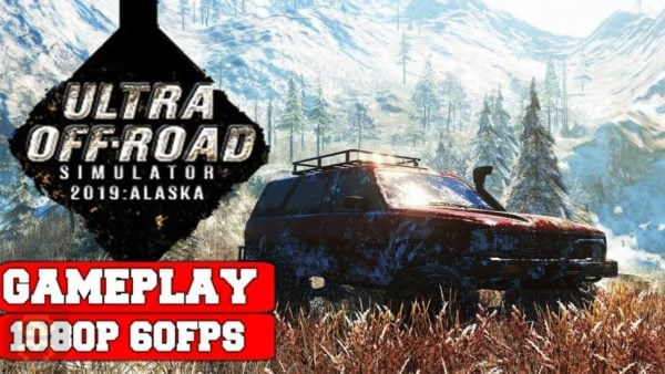 دانلود بازی آفرود Ultra Off Road Simulator 2019 Alaska برای کامپیوتر