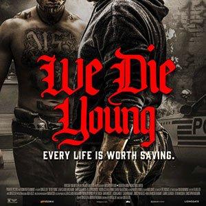 دانلود فیلم We Die Young 2019 + زیرنویس فارسی
