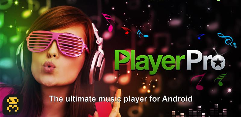 دانلود PlayerPro Music Player v5.7 - موزیک پلیر حرفه ایی و زیبای اندروید