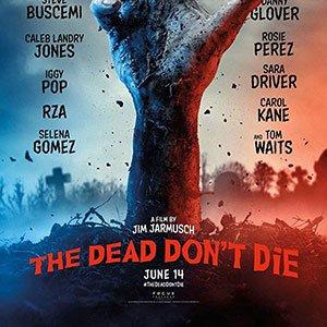 دانلود فیلم The Dead Don't Die 2019 با لینک مستقیم