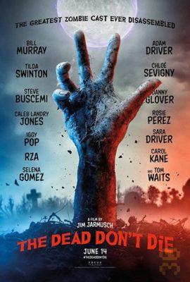 دانلود فیلم The Dead Dont Die 2019 با زیرنویس فارسی
