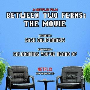 دانلود فیلم Between Two Ferns: The Movie 2019