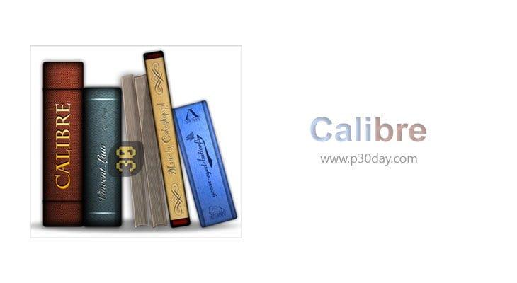 دانلود Calibre 4.3.0 - ساخت کتابخانه مجازی