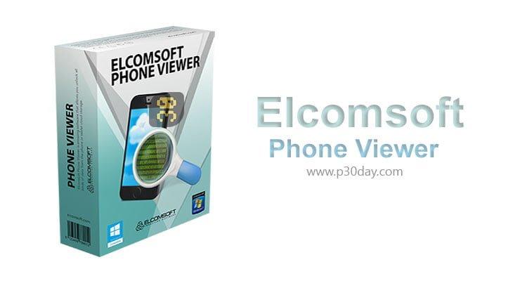 دانلود Elcomsoft Phone Viewer 5.0.36480 - آنالیز اطلاعات استخراج شده موبایل