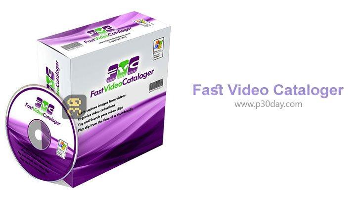 دانلود Fast Video Cataloger 6.22 - ساماندهی فایل های ویدئویی