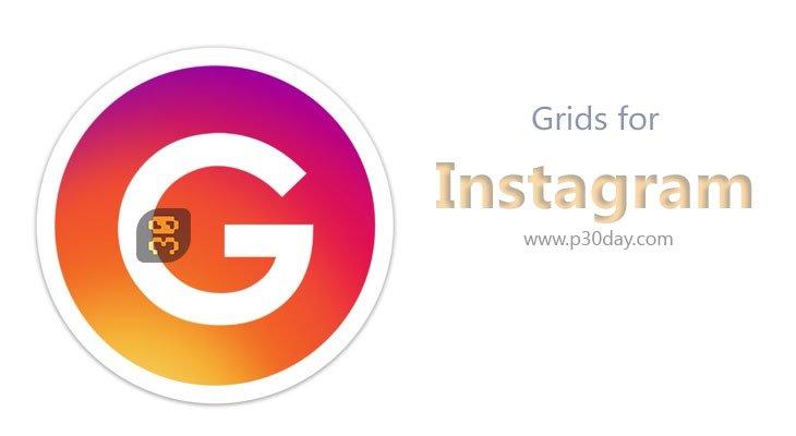 دانلود Grids for Instagram 5.9.2 - اجرای اینستاگرام بر روی ویندوز