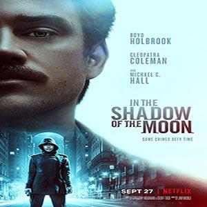 دانلود فیلم In the Shadow of the Moon 2019 با زیرنویس فارسی