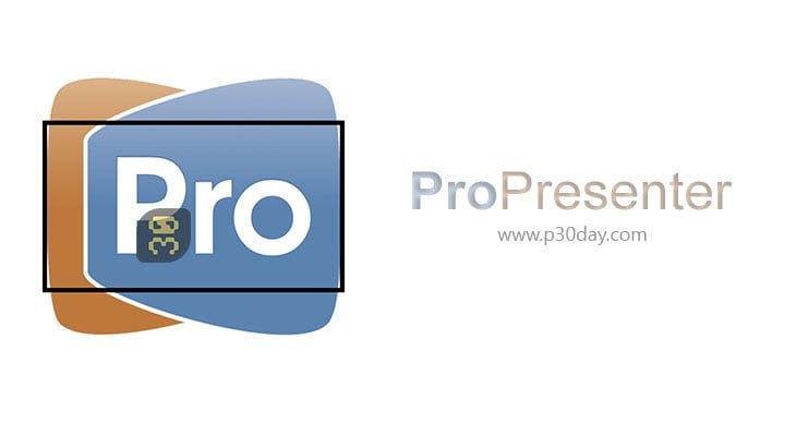 دانلود 0.ProPresenter Pro 7.2 - مدیریت ویدئو های کنفرانس ها
