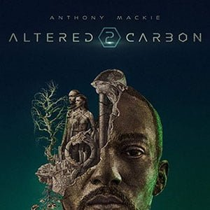 دانلود سریال Altered Carbon 2020 + زیرنویس فارسی