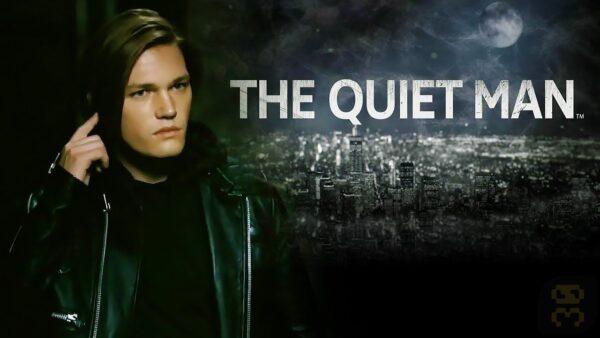 دانلود بازی The Quiet Man برای کامپیوتر