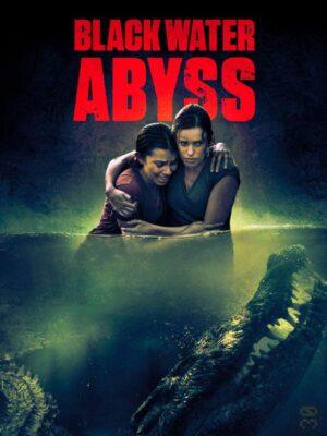 دانلود فیلم Black Water: Abyss 2020 با زیرنویس فارسی