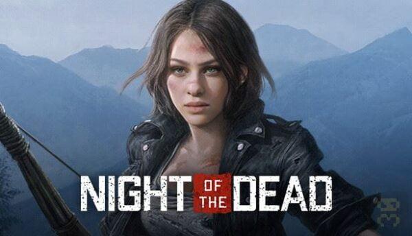 دانلود بازی Night of the Dead برای کامپیوتر